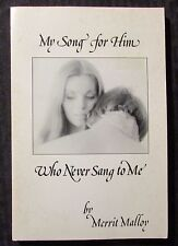 1975 MY SONG FOR HIM by Merrit Malloy FN 6.0 1st Ward Ritchie Paperback