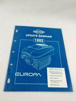 1992 BRIGGS & STRATTON UPDATE SEMINAR ENGINE SERVICE MANUAL EUROPA