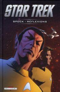 COMICS - STAR TREK, SPOCK REFLEXIONS / TIPTON, MESSINA, EO DELCOURT