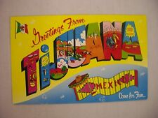 Vintage Large-Letter Postcard Greetings From Tijuana Mexico