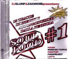 Soul Food 1 Dj Slump & Zaiomore Cd Sealed Sigillato