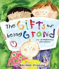 The Gifts of Being Grand: For Grandparents Everywhere (Marianne Richmond) by Ri