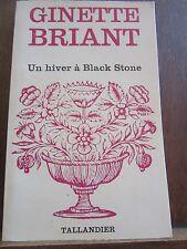 Ginette Briant: Un Hiver à Black Stone/ Editions Tallandier