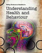 Understanding Health and Behaviour (Why Science Matters), New, Fullick, Ann Book