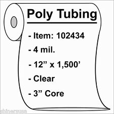 """4 mil Poly Tubing Roll 12""""x1500'  Clear Heat Sealable  102434"""