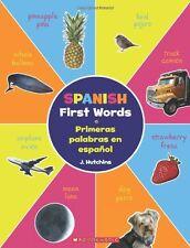 Spanish First Words / Primeras palabras en espaol: (Bilingual) (Spanish Editio