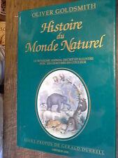 Histoire du monde naturel Le royaume animal  / Oliver Goldsmith