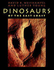 NEW Dinosaurs of the East Coast by David B. Weishampel