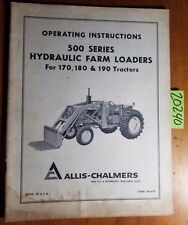 Allis Chalmers 500 Hyd Farm Loader For 170 180 190 Tractor Operator Manual