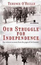 Our Struggle For Independence by Terence O'Reilly Paperback