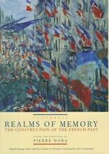 Realms of Memory: The Construction of the French Past: v. 3: Symbols by...
