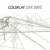 Coldplay - Live 2003 (Live Recording/CD + DVD, 2008)