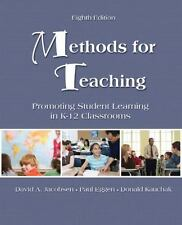 Methods for Teaching: Promoting Student Learning in K-12 Classrooms 8th Edition