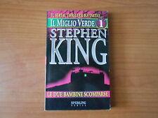 STEPHEN KING - LE DUE BAMBINE SCOMPARSE - IL MIGLIO VERDE n.1 - sc.75