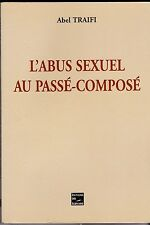 L ABUS SEXUEL AU PASSE COMPOSE   ABEL TRAIFI   2001