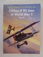 Fokker D VII Aces of World War 1 Pt. 2 by Osprey Publishing Aircraft of Aces 63