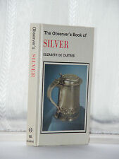 The Observer's Book of Silver 1st Edition 1980 No 88