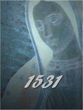 1531: la historia que aún no termina