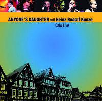 ANYONE'S DAUGHTER Calw Live HEINZ RUDOLF KUNZE 2CD Prog Anyones Hermann Hesse