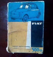 Fiat 500 D Catalogo parti di Ricambio 1961 - 1° edizione - raro -
