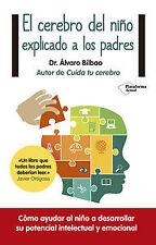 El cerebro del niño explicado a padres. ENVÍO URGENTE (ESPAÑA)