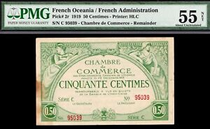 FRENCH OCEANIA P#2r 1919 50 CENTAMES PMG AUNC 55 NET THE ONLY REMAINDER KNOWN