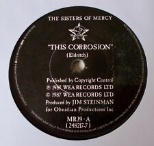 "THE SISTERS OF MERCY - THIS CORROSION.. 1987  7"" SINGLE."