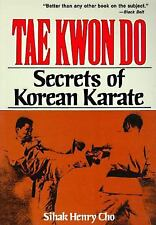 Tae Kwon Do: Secrets of Korean Karate-ExLibrary
