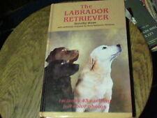 Labrador Retriever by Dorothy Howe (1985, Hardcover)