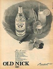PUBLICITE ADVERTISING  1965   OLD NICK   rhum blmanc BARDINET