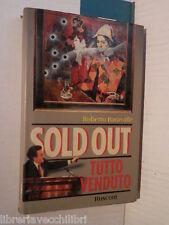 SOLD OUT TUTTO VENDUTO Roberto Baravalle Rusconi 1990 Prima edizione giallo di