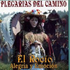 Plegarias Del Camino by El Rocio - Alegria y Emocion (1995) CD - VERY GOOD COND!