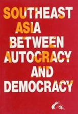 Mikael Gravers-Southeast Asia Between Autocracy &  BOOK NEW
