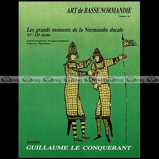 ART BASSE-NORMANDIE N°96 MOINE FONTENELLE VIKING GUILLAUME LE CONQUERANT HAROLD