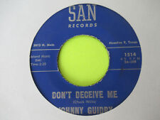 "JOHNNY GUIDRY - DONT DECEIVE ME / I OVER LOOKED AN ORCHID 7"" 45  ROCKABILLY"