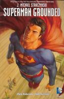 Superman: Grounded Vol 2 by Straczynski & Barrows TPB 1 Print DC Comics OOP