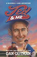Ted & Me (Baseball Card Adventures) by Dan Gutman