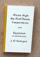 RAISE HIGH THE ROOF BEAM, CARPENTERS & SEYMOUR*J.D. Salinger