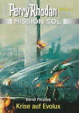 PERRY RHODAN - MISSION SOL NR 8 - Krise auf Evolux - Bernd Perplies NEU