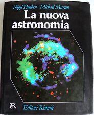 NIGEL HENBEST, MICHAEL MARTEN LA NUOVA ASTRONOMIA EDITORI RIUNITI 1985