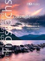 Lochside Walks: The Finest Waterside Walks in Loch Lomond & the Trossachs (Top 1
