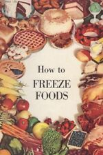 Vintage 50's How To Freeze Foods Safely By James D. Winter Booklet