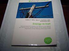 ENERGY IN IRAN (2009) ALPHASCRIPT PUBLISHING