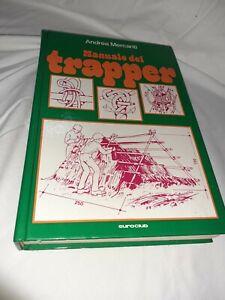 Andrea Mercanti - Manuale del trapper - Euroclub