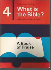 4 What Is The Bible A Book of Praise William & Inga Bulman  PB 1971