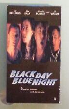 mia sara  BLACK DAY BLUE NIGHT  michelle forbes / gil bellows  VHS VIDEOTAPE