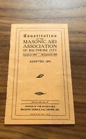 Constitution of the Masonic Aid Association Balitmore City , MD - Booklet - 1910