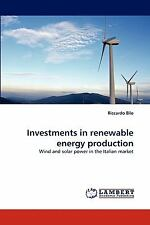 Investments In Renewable Energy Production: Wind And Solar Power In The Itali...