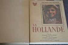 La Hollande - Pierre LEPROCHON ( Escales du monde ) 1951 avec son étui (F1)