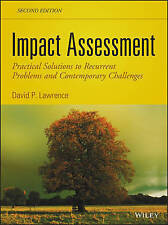 Impact Assessment: Practical Solutions to Recurrent Problems and Contemporary Ch